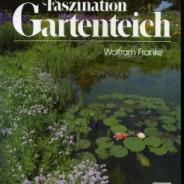 Faszination Gartenteich
